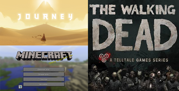 Minecraft, The Walking Dead: Episode 1 — A New Day, Journey