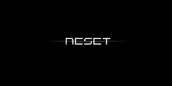 Reset – Перезагрузка